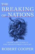 Breaking of Nations Order and Chaos in the Twenty-First Century