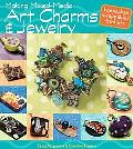 Making Mixed Media Art Charms and Jewelry