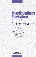 Interdisciplinary Curriculum Design and Implementation