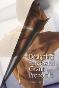 Designing Successful Grant Proposals