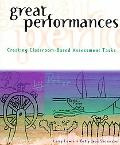 Great Performances Creating Classroom-Based Assessment Tasks