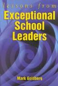 Lessons from Exceptional School Leaders