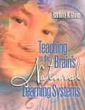 Teaching to the Brain's Natural Learning Systems