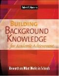 Building Background Knowledge for Academic Achievement: Research on What Works in Schools (P...