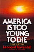 America Is Too Young to Die - Leonard Ravenhill - Paperback