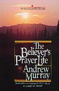 The Believer's Prayer Life - Andrew Murray - Paperback - REVISED
