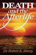 Death and the Afterlife - Robert A. Morey - Hardcover