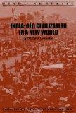 India: Old Civilization in a New World (Headline Series)