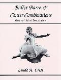 Ballet Barre and Center Combinations Word Descriptions