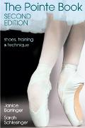 Pointe Book Shoes, Training and Technique