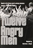 Reginald Rose's Twelve Angry Men: A Play in Three Acts