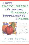 New Encyclopedia of Vitamins, Minerals, Supplements, & Herbs