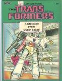 The Trans-Formers: A Message From Outer Space: Coloring Book