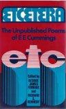 Etcetera: The Unpublished Poems of E.E. Cummings