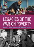 Legacies of the War on Poverty (National Poverty Series on Poverty and Public Policy) (The N...