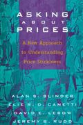 Asking About Prices A New Approach to Understanding Price Stickiness