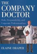 Company Doctor Risk, Responsibility, and Corporate Professionalism