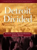 Detroit Divided (Multi-City Study of Urban Inequality)