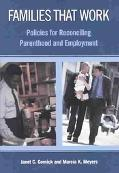 Families That Work Policies for Reconciling Parenthood and Employment
