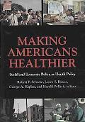 Making Americans Healthier
