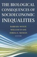 Biological Consequences of Socioeconomic Inequalities