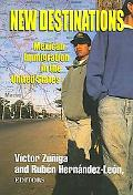 New Destinations Mexican Immigration in the United States