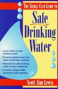Sierra Club Guide to Safe Drinking Water