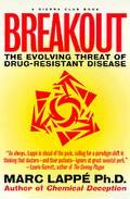 Breakout: The Evolving Threat of Drug-Resistant Disease