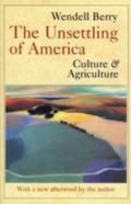 Unsettling of America Culture & Agriculture