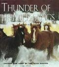 Thunder of the Mustangs: Legend and Lore of the Wild Horses (Transactions of the American Ph...