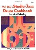 Mel Bay Studio: Jazz Drum Cookbook