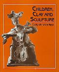 Children, Clay and Sculpture