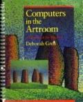 Computers in the Artroom - Deborah Greh - Paperback