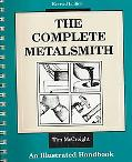 Complete Metalsmith An Illustrated Handbook