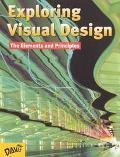 Exploring Visual Design The Elements and Principles