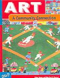 Art A Community Connection