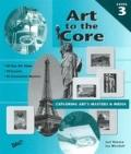 Art to the Core Level 3 Vol. 3