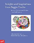 Insights and Inspirations from Reggio Emilia: Stories of Teachers and Children from North Am...