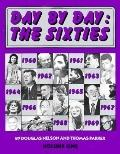 Day by Day: The Sixties, Vol. 1 - Parker - Hardcover