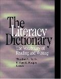 Literacy Dictionary The Vocabulary of Reading and Writing