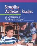 Struggling Adolescent Readers A Collection of Teaching Strategies