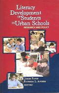Literacy Development of Students in Urban Schools Research and Policy