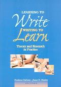 Learning To Write, Writing To Learn Theory And Research In Practice