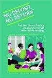 No Deposit, No Return: Enriching Literacy Teaching and Learning Through Critical Inquiry Ped...