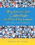 Why Jane and John Couldn't Read - and How They Learned A New Look at Striving Readers