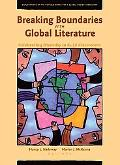 Breaking Boundaries with Global Literature: Celebrating Diversity in K-12 Classrooms (Explor...