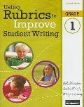 Using Rubrics to Improve Student Writing, Grade 1