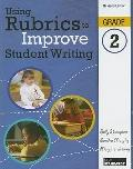 Using Rubrics to Improve Student Writing, Grade 2