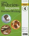Using Rubrics to Improve Student Writing, Grade 4
