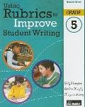Using Rubrics to Improve Student Writing, Grade 5